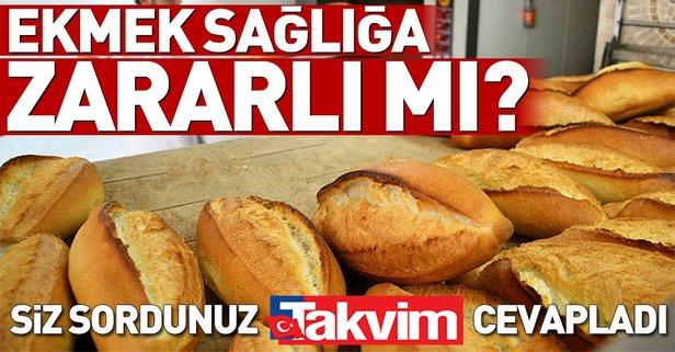 Beyaz ekmek sağlığa zararlı mı?