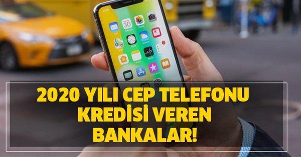 2020 yılı cep telefonu tekno kredi veren bankalar ...