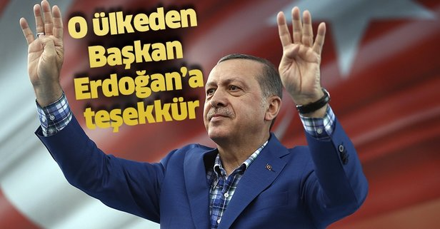 O ülkeden Erdoğan'a teşekkür