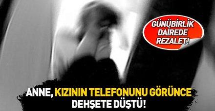 Kırıkkale'de günübirlik dairede iğrenç rezalet! Anne, kızının telefonunu görünce dehşete düştü