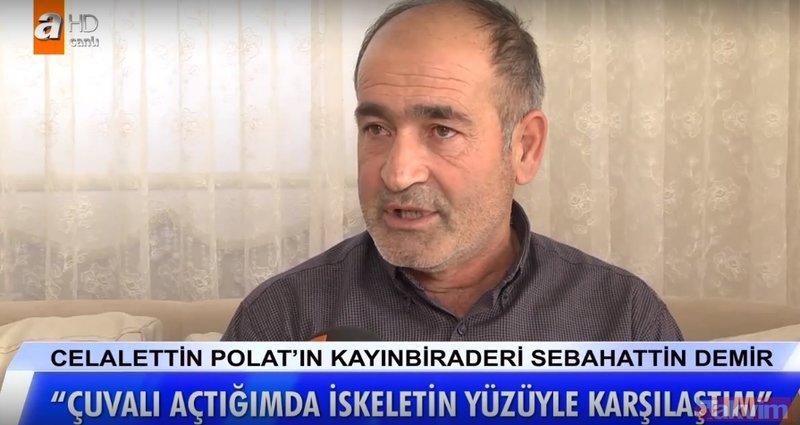 Müge Anlı'daki Celalettin Polat olayı kan dondurdu! Tandırda iskeleti bulundu...