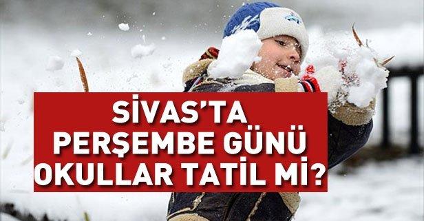 Sivas'ta yarın okullar tatil mi?