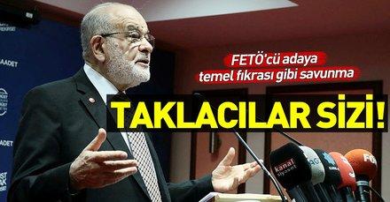 Saadet Partisi Genel Başkanı Karamollaoğlu, İdris Naim Şahin'e sahip çıktı