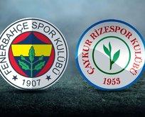 Fenerbahçe - Rizespor maçı saat kaçta?