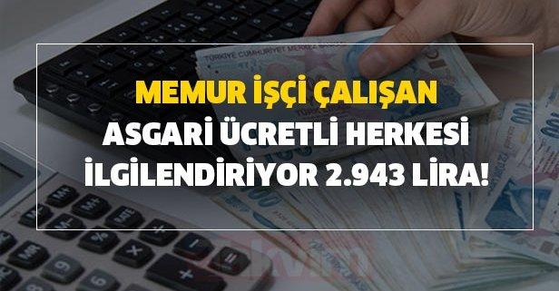 Memur işçi çalışan herkesi ilgilendiriyor 2.943 lira! Ve belli oldu yüzde 8.33'ün sırrı...