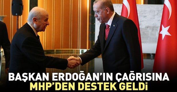 Başkan Erdoğan'ın çağrısına MHP'den destek