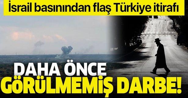 İsrail basınında flaş Türkiye itirafı