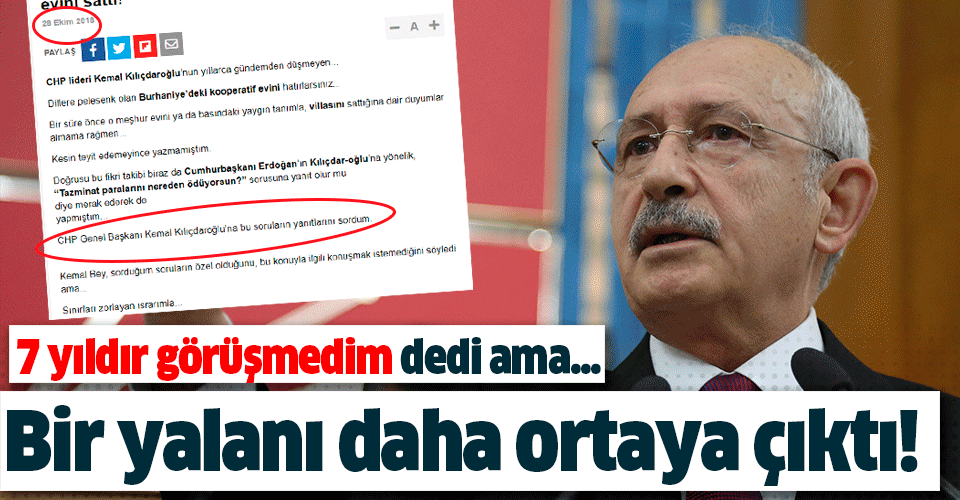 Kemal Kılıçdaroğlu'nun bir yalanı daha ortaya çıktı! 7 yıldır görüşmedim demişti…