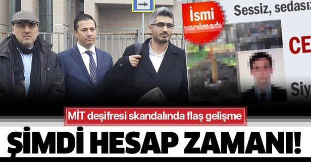 MİT deşifresi skandalında flaş gelişme!