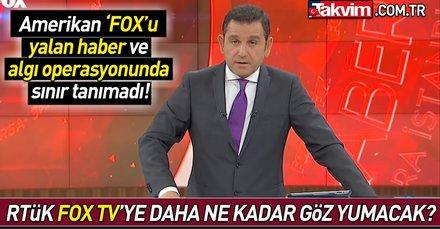 FOX yalan haberde sınır tanımadı RTÜK yine sessiz kaldı!
