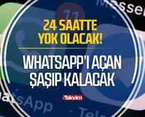 WhatsApp'ı açan neye uğradığını şaşıracak!