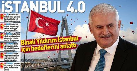 Binali Yıldırım, İstanbul için hedeflerini anlattı