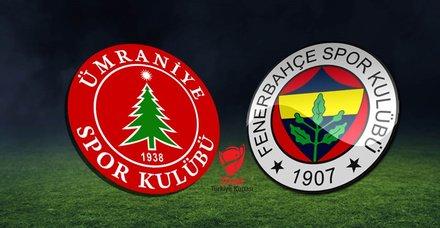 Ümraniyespor - Fenerbahçe maçı hangi kanalda, saat kaçta, ne zaman? Ziraat Türkiye Kupası
