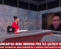 Sincar'da Irak Ordusu ile PKK çatıştı mı?