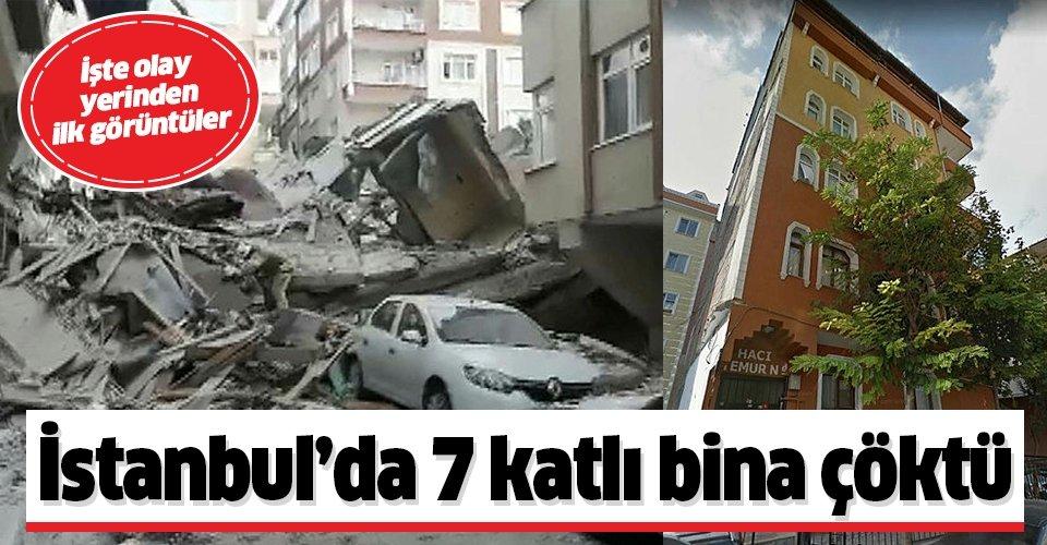 Son dakika: İstanbul Bahçelievler'de 7 katlı bina çöktü