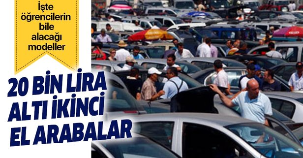İşte 20 bin ve 30 bin liraya satılan ikinci el arabalar!