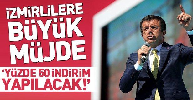 Nihat Zeybekci'den İzmirlilere indirim müjdesi