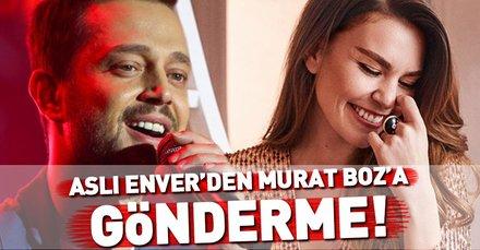 Aslı Enver'den Murat Boz'a gönderme mi var?