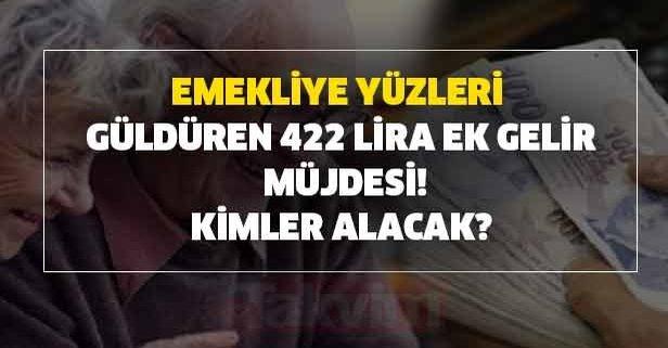 SGK SSK ve Bağkur'lu emekliye yüzleri güldüren 422 lira ek gelir müjdesi! Gözler orada!