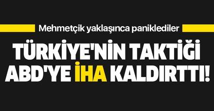Türkiye'nin 'bir gece ansızın' taktiği ABD'ye İHA kaldırttı!