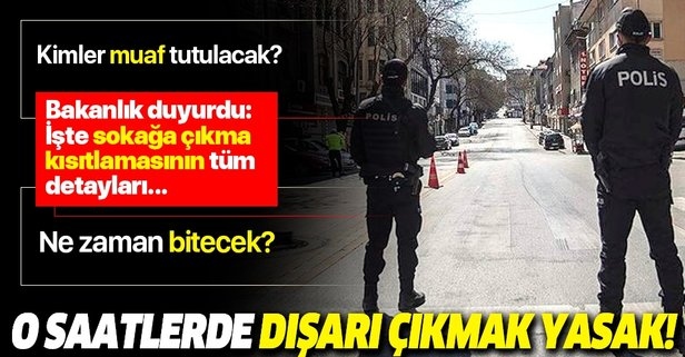 Bakanlıktan 'sokağa çıkma kısıtlaması' açıklaması
