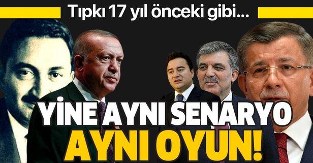 Ali Babacan ve Ahmet Davutoğlu 17 yıl önceki senaryoyu oynuyor!