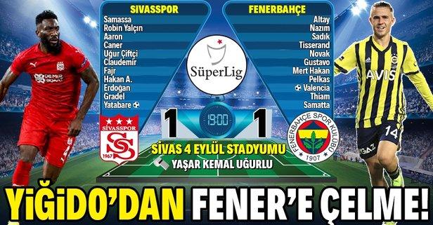 Fenerbahçe, Sivas engeline takıldı!