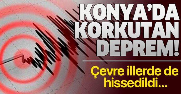 Konya'da korkutan deprem!