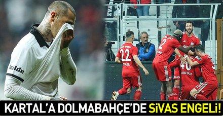 Kartala Dolmabahçede soğuk duş! (MS: Beşiktaş 1-2 Sivasspor)