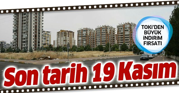 Son tarih 19 Kasım! TOKİ'den büyük indirim kampanyası
