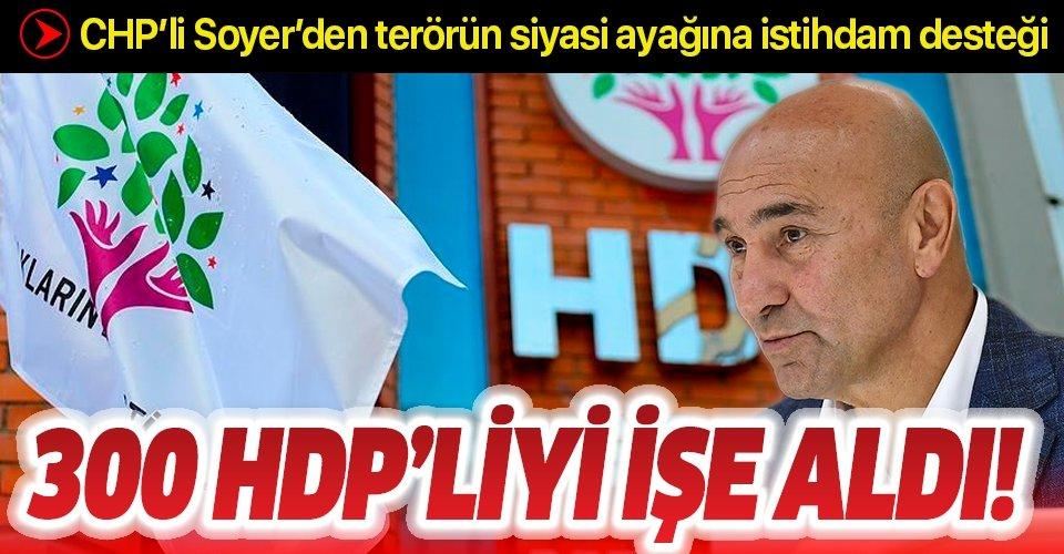 Soyer 300 HDP'liyi işe aldı!