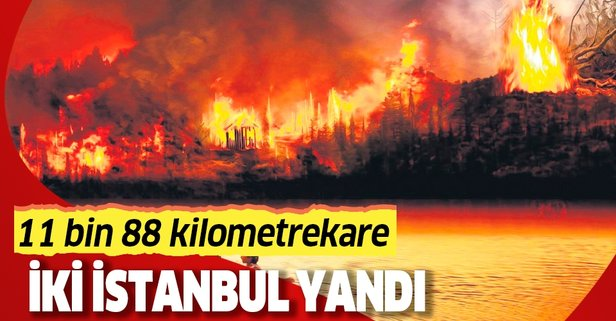 İki İstanbul yandı