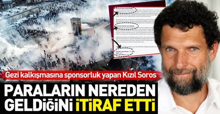 Gezi kalkışmasının sponsoru Osman Kavala paraların nereden geldiğini itiraf etti