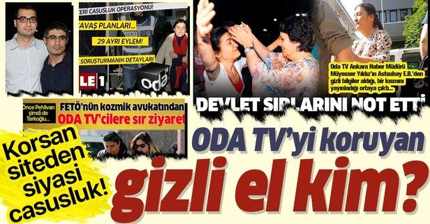 Korsan ODA TV'yi kim koruyor?