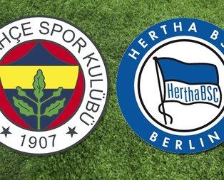 Fenerbahçe Hertha Berlin maçı ne zaman?