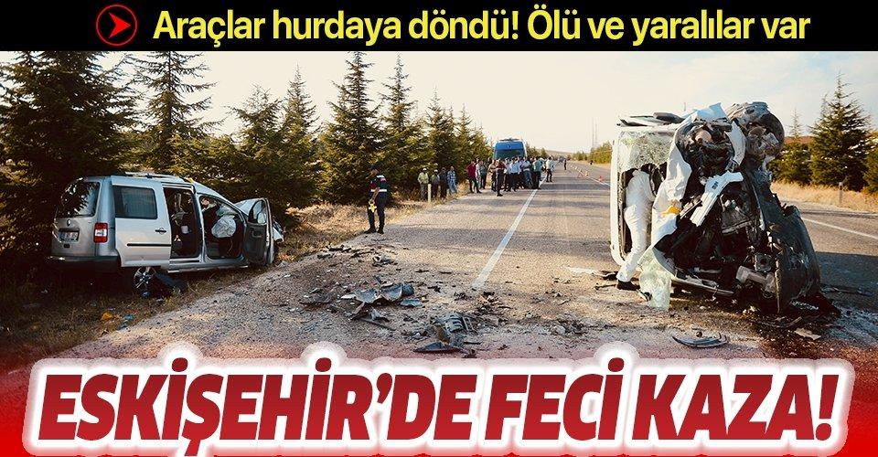 Son dakika: Eskişehir'de feci kaza: 2 ölü, 2 yaralı