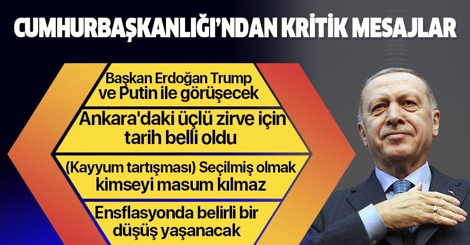 Son dakika: Başkan Erdoğan Trump ve Putin ile görüşecek