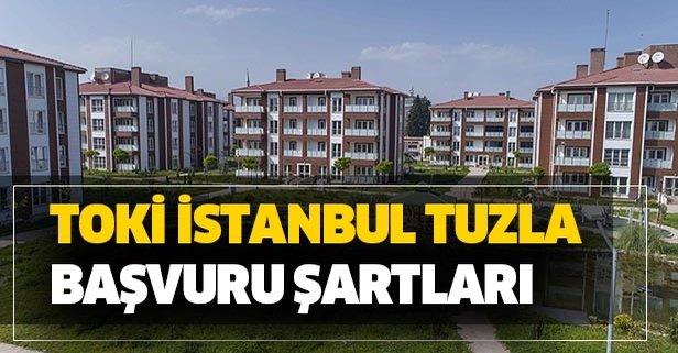 TOKİ İstanbul Tuzla başvuru şartları nedir?