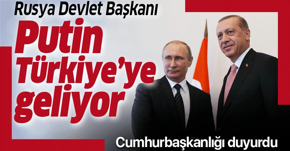 Rusya Devlet Başkanı Putin Ocak ayında Türkiye'ye geliyor