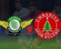 Akhisarspor - Ümraniyespor maçı ne zaman?