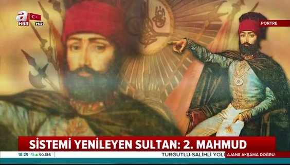 Sistemi yenileyen sultan: II. Mahmud