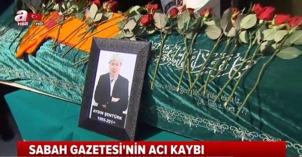 Gazeteci Aydın Şentürke veda