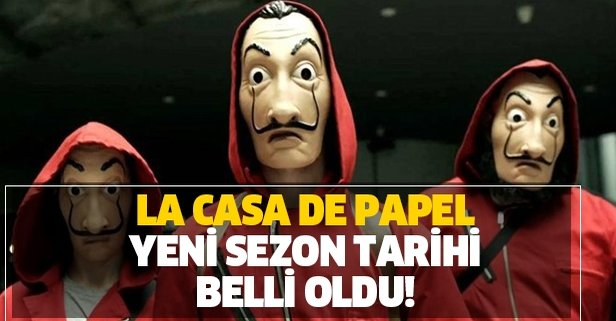 Tarih açıklandı! La Casa de Papel 4. sezon ne zaman?