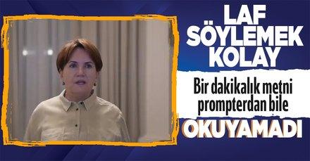SON DAKİKA: Başkan Erdoğan'ı sürekli prompter kullanmasıyla eleştiren Meral  Akşener 1 dakikalık konuşmayı promptera bakmasına rağmen yapamadı