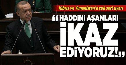 Erdoğan'dan Kıbrıs ve Yunanistan'a çok sert uyarı