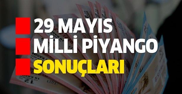 29 Mayıs Milli Piyango sonuçları açıklandı!