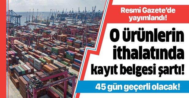 Ticaret Bakanligi Nin Ithalat Duzenlemeleri Resmi Gazete De
