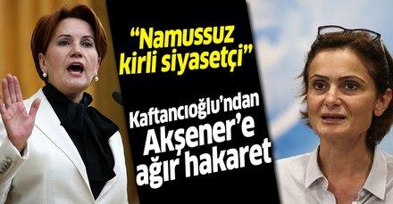 İttifakta çatlak! Canan Kaftancıoğlu'ndan Meral Akşener'e ağır hakaret
