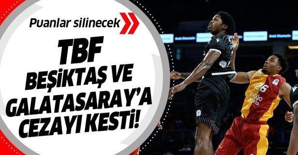 Galatasaray ve Beşiktaş'a puan silme cezası!