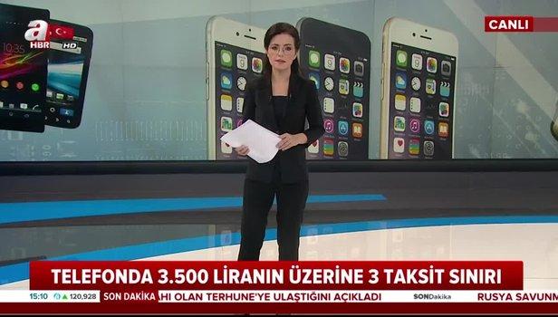 Son dakika: Cep telefonu taksit sayısına sınırlama! BDDK ...